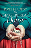 The Gingerbread House: Gripping, heartbreaking, funny, surprising