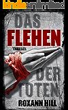 Das Flehen der Toten: Thriller (Steinbach und Wagner 4) (German Edition)