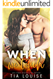 When We Touch: A second-chance romance