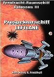 Fernfrachtraumschiff Colossus III: Prospektorschiff Leftlane