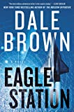 Eagle Station: A Novel (Brad McLanahan)