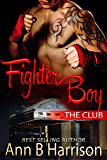 Fighter Boy (The Club Book 2)