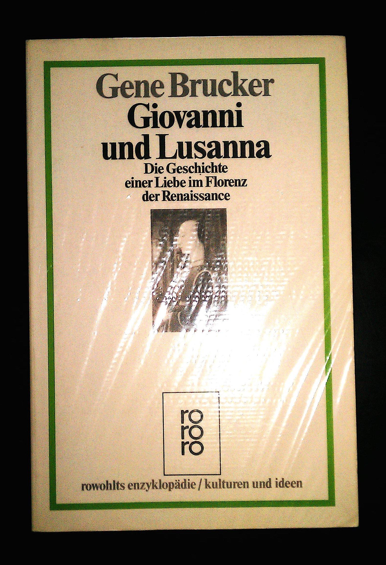giovanni-und-lusanna-die-geschichte-einer-liebe-im-florenz-der-renaissance-kulturen-und-ideen