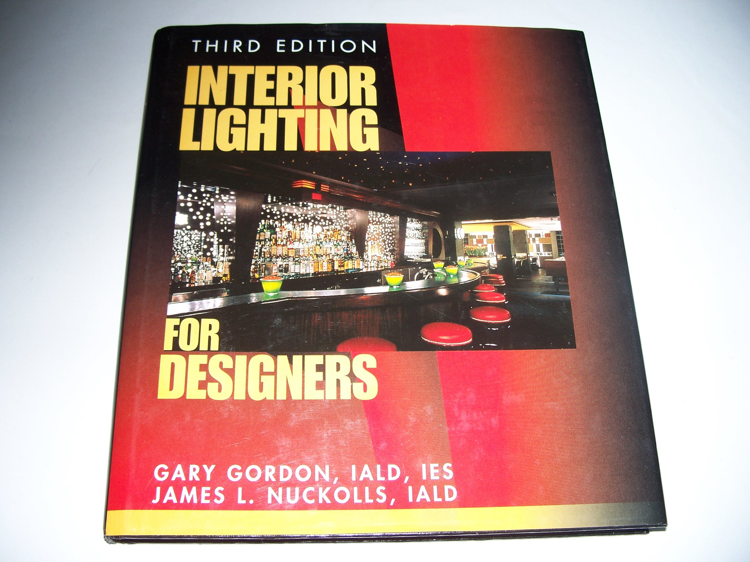 Interior lighting for designers third edition james l
