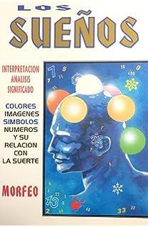 Suenos, Los (Morfeo) (Spanish Edition)