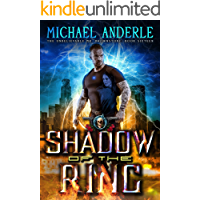 Shadow Of The Ring: An Urban Fantasy Action Adventure (The Unbelievable Mr. Brownstone Book 16)