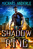Shadow Of The Ring: An Urban Fantasy Action Adventure (The Unbelievable Mr. Brownstone Book 16) (English Edition)