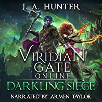 Viridian Gate Online: Darkling Siege: The Viridian Gate Archives, Book 7