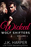 Wicked Wolf Shifters Volume 1: Cassie & Trevor (English Edition)