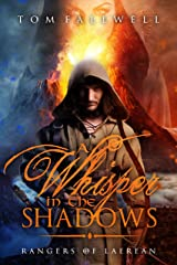 A Whisper In The Shadows: (Rangers of Laerean, #1) Kindle Edition