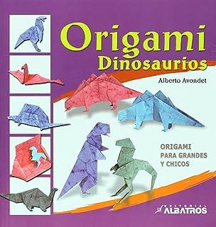 Origami. Dinosaurios (Spanish Edition)