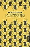La metamorfosis y otros relatos de animales (Booket Austral Singular)