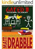 Gated II: Ravenhill Academy