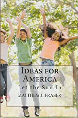 Ideas for America Kindle Edition