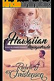 Hawaiian Masquerade (Burke Billionaire Romance Book 1)