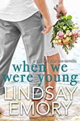 When We Were Young: A The Last Plus One Novella Kindle Edition