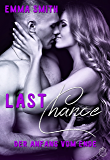 Last Chance: Der Anfang vom Ende (Chance Reihe 3) (German Edition)