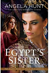 Egypt's Sister (The Silent Years Book #1): A Novel of Cleopatra Kindle Edition