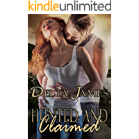 Hunted and Claimed: An Alpha Shifter Romance (Wayward Mates Book 7)