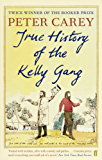 True History of the Kelly Gang (English Edition)