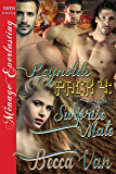 Reynolds Pack 4: Surprise Mate (Siren Publishing Menage Everlasting)