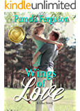 Wings of Love: A sweet small town contemporary romance