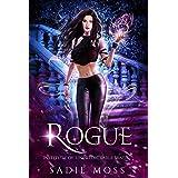 Rogue: A Reverse Harem Paranormal Romance (Institute of Unpredictable Magic Book 3)