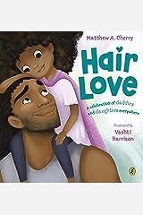Hair Love: Based on the Oscar-Winning Short Film Kindle Edition