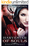 Harvester of Souls (Supernatural Wars Book 2)