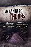 Entangled Thorns (Cedar Hollow Series Book 3)