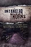 Entangled Thorns (Cedar Hollow Series Book 3)