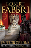 Emperor of Rome: The final, thrilling instalment in the epic Vespasian series (English Edition)