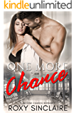 One More Chance: A Second Chance Romance (One More Series Book 3)