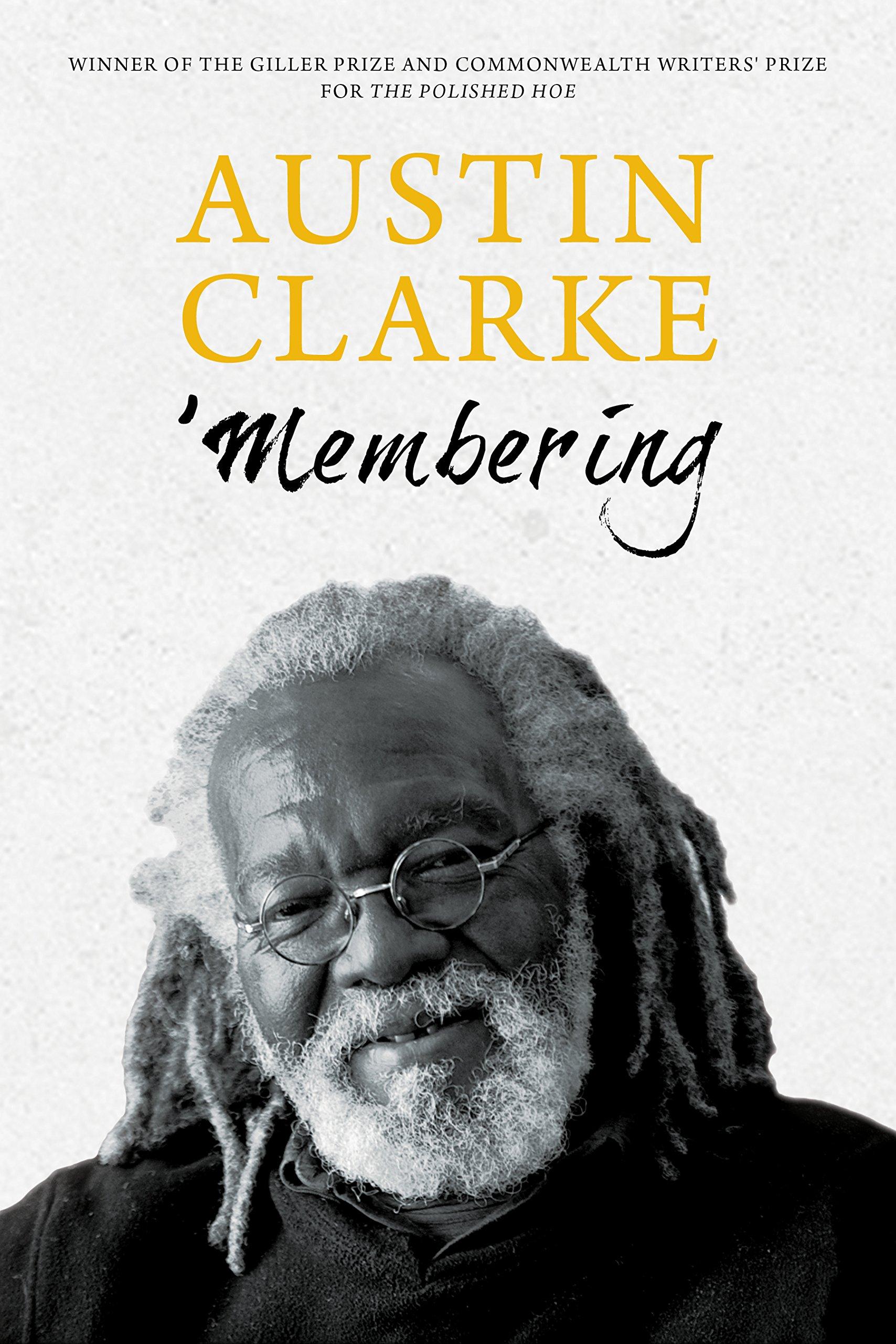 'Membering: Austin Clarke: 9781459730342: Amazon.com: Books