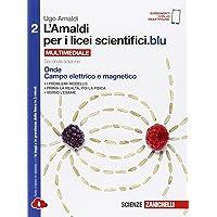 L'Amaldi per i licei scientifici.blu. Per le Scuole superiori. Con e-book. Con espansione online: 2