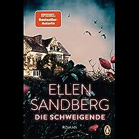 Die Schweigende: Der neue große Roman der Bestsellerautorin (German Edition)