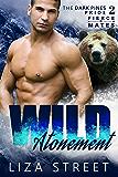 Wild Atonement (Fierce Mates: Dark Pines Pride Book 2)