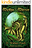 Myths of the Mirror (Dragon Soul Quartet Book 1)