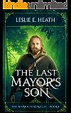 The Last Mayor's Son: The Nivaka Chronicles: Book 1