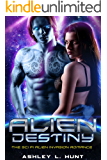 Alien Destiny: Paranormal Sci Fi Alien Romance Adventure Romantic Suspense (Alien Adventure Romance Bundle Book 4)