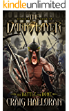 The Darkslayer: The Battle for Bone (Book 10 of 10) (Bish and Bone)