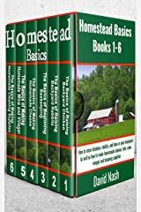 Homestead Basics: Books 1-6: How to raise chickens, rabbits, and bees in your backyard as well as how to make homemade cheese, tofu, wine, vinegar, and cleaning supplies Kindle Edition