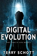 Digital Evolution (The Game is Life Book 6) Kindle Edition
