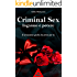 Criminal sex: inganno e potere