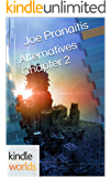 The Chronos Files: Alternatives Chapter 2 (Kindle Worlds Short Story) (The Shattered Saga)