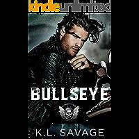 BULLSEYE (RUTHLESS KINGS MC™ LAS VEGAS CHAPTER (A RUTHLESS UNDERWORLD NOVEL) Book 12)