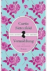 Vermählung: Jane Austen neu erzählt (German Edition) Kindle Edition