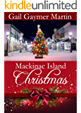 Mackinac Island Christmas: A change in plans brings an unexpected Christmas romance