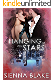 Hanging in the Stars: A Mafia Romance (Dark Romeo Book 3)