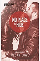 No Place to Hide (Rocking Racers Book 2) Kindle Edition